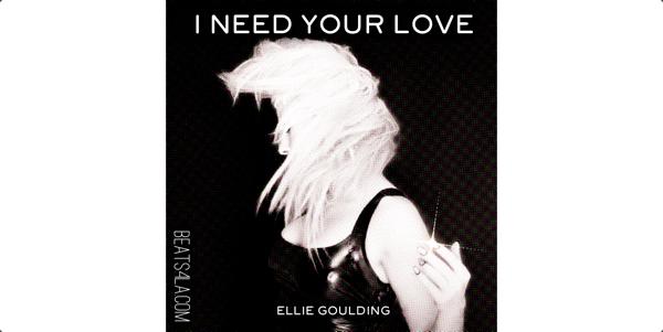 I NEED YOUR LOVE ELLIE GOULDING banner