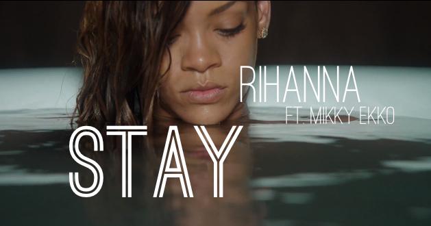 Rihanna Stay ft Mikky Ekko Music Video