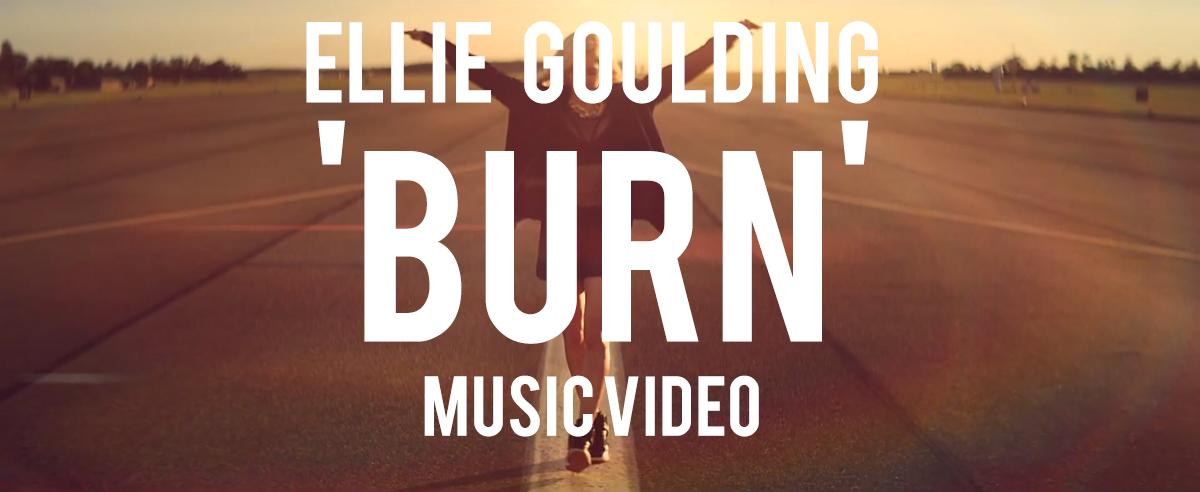Ellie Goulding Burn Music Video