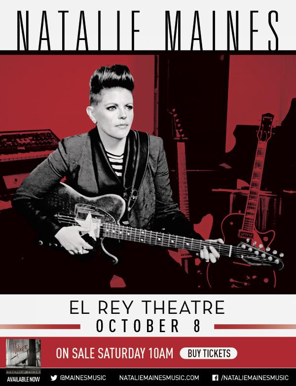 Natalie Maines El Rey Theatre Show October 8