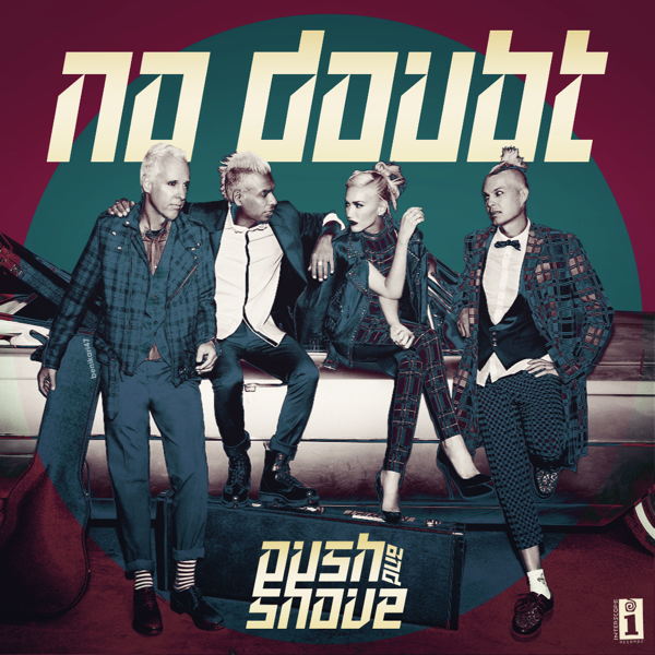 No Doubt Push and Shove Cover.png