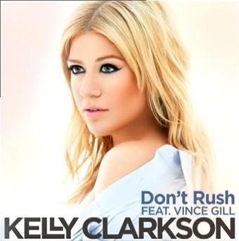Kelly Clarkson Don't Rush