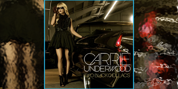 carrie underwood 2 black cadillacs
