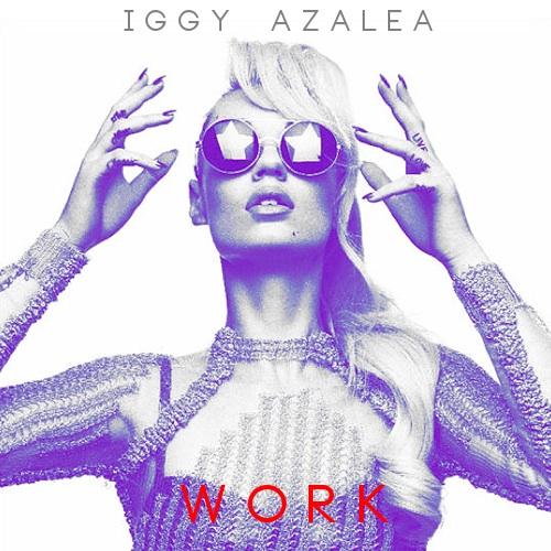 Work - Iggy Azalea