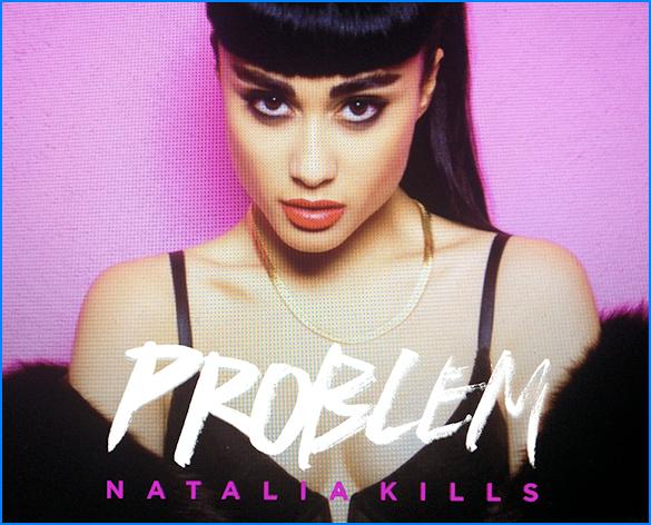 Natalia Kills Single Problem Banner