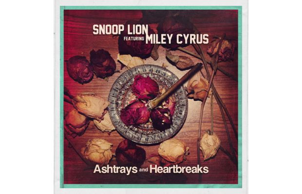 snoop lion miley cyrus ashtrays and heartbreaks