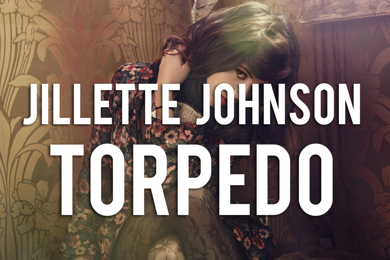 Jillette Johnson - Torpedo