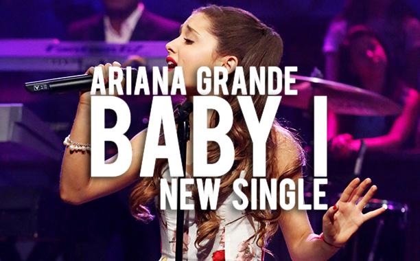 Ariana-Grande Baby I