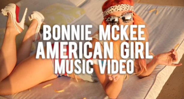 Bonnie-McKee-American-Girl-Music-Video