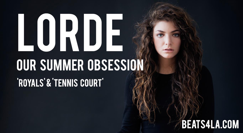 Lorde Beats4LA