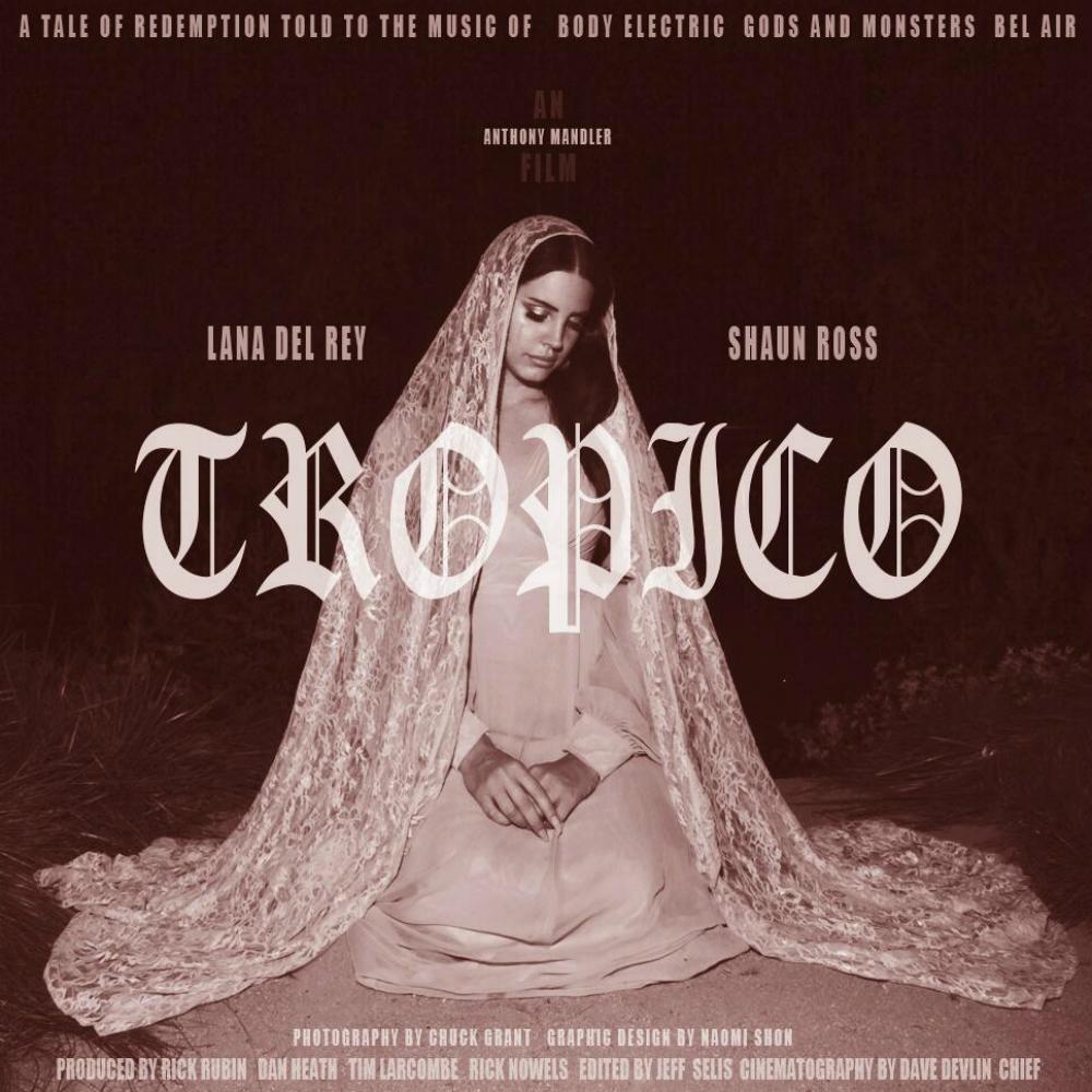 Lana Del Rey Tropico 2013