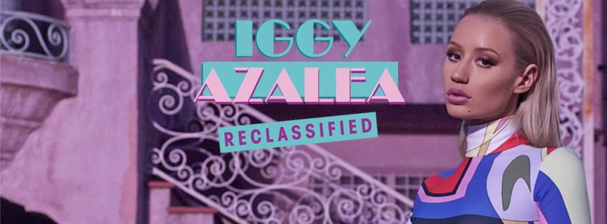 Iggy Azalea Reclassified