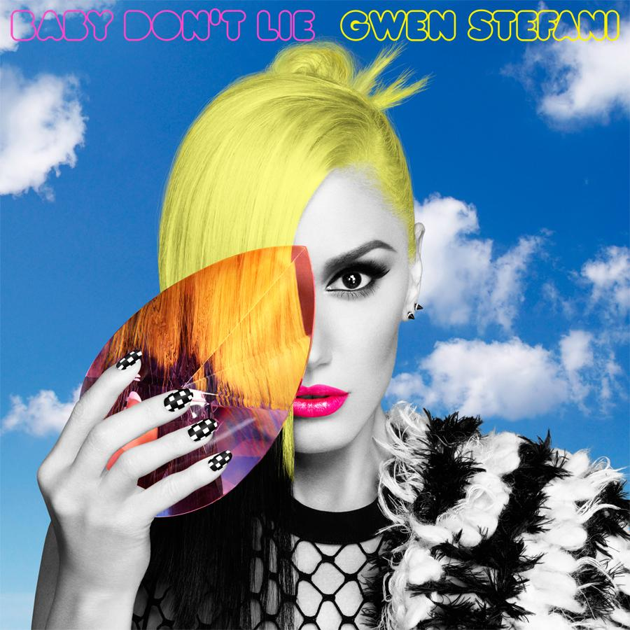Gwen Stefani Baby Don't Lie